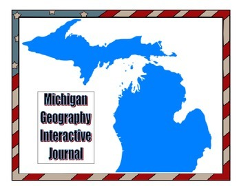 Michigan Geography Interactive Journal