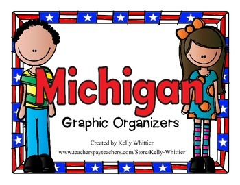 Michigan Graphic Organizers (Perfect for KWL charts and geography!)