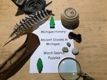 A.A Michigan History- Ancient Oceans in Michigan- Word Search