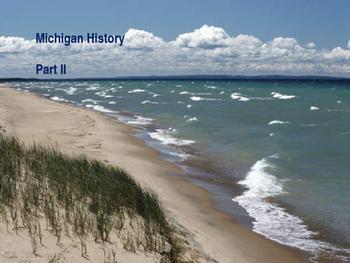 Michigan History PowerPoint - Part II