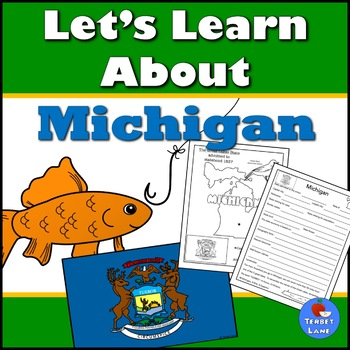 Michigan History and Symbols Unit Study