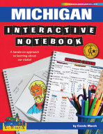 Michigan Interactive Notebook: A Hands-On Approach to Learning About Our State!