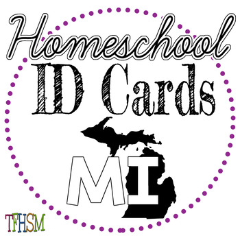 Michigan (MI) Homeschool ID Cards for Teachers and Students