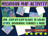 Michigan Map Activity- fun, engaging, follow-along 18-slide PPT