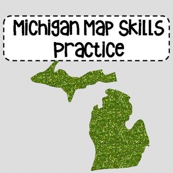 Michigan Map Skills Practice