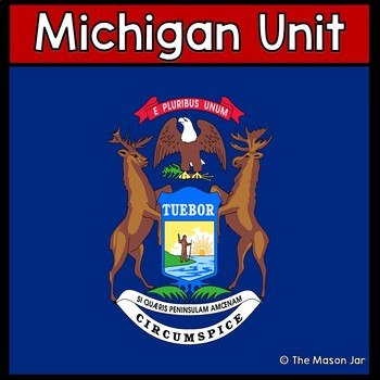 Michigan Social Studies Unit (No Prep)