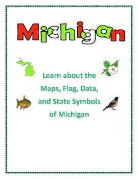 Michigan Maps, Flag, Data and Geography Assessment