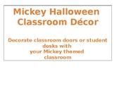 Mickey Halloween Classroom Decor