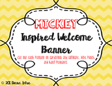 Mickey Inspired Welcome Banner