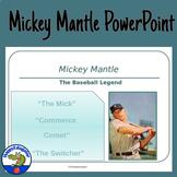 Mickey Mantle Baseball PowerPoint