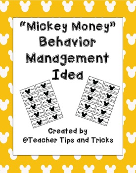 Mickey Money *Classroom Management*