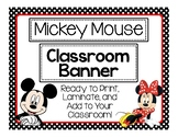 Mickey Mouse Classroom Banner