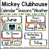 Mickey Mouse Clubhouse Inspired Calendar, Seasons, & Weather Posters- Decor