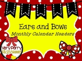 Dots and Bows Calendar Headers
