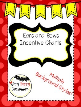 Ears & Bows Incentive Charts