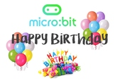 Micro:Bit Microsoft computer Programming - HAPPY BIRTHDAY (Beginners)