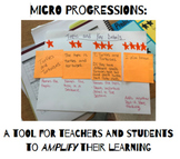 Micro Progressions: A tool for teachers and students to amplify their learning