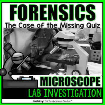 Microscope Lab Investigation: The Case of the Missing Quiz