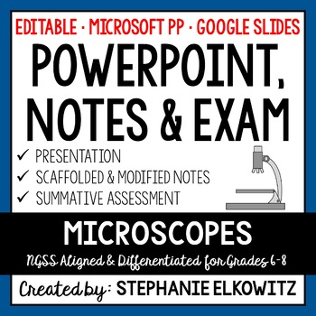 Microscopes PowerPoint, Notes & Exam (Differentiated and E