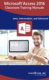 Microsoft Access 2016 Classroom Training Curriculum