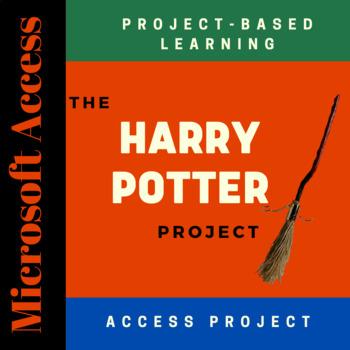 Harry Potter - Microsoft Access Database (PBL)
