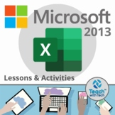 Microsoft Excel 2013 Lesson and Activities