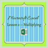 Introduction to Microsoft Excel - Adding & Multiplying