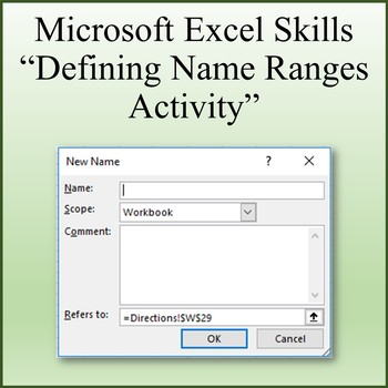 Defining Name Ranges Skills Activity for Microsoft Excel