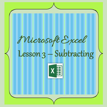 Excel Lesson 3 - Subtracting