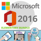 Microsoft Office 2016 Elementary Lessons & Activities BUNDLE