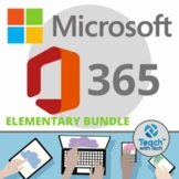 Microsoft Office 365 Elementary Lessons & Activities BUNDLE UPDATED 2018