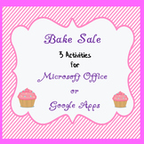 Bake Sale Activity for Microsoft Office or Google Apps Lessons