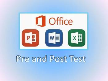 Microsoft Office Pre and Post test