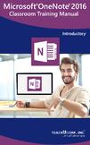 Microsoft OneNote 2016 Classroom Training Curriculum