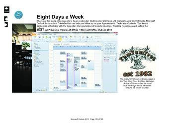 Microsoft Outlook 2010: Eight Days a Week