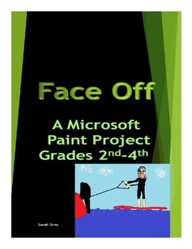 "Microsoft Paint Project ""Face Off"""