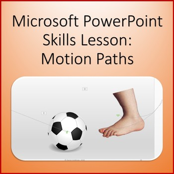 Microsoft PowerPoint Skills - Motion Path Animation Lesson