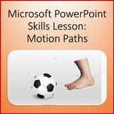 Motion Path Animation Lesson Activity for Teaching Microsoft PowerPoint Skills
