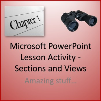 Microsoft PowerPoint Skills - Sections and Views Lesson Activity