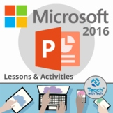 POWERPOINT 2016 Lesson & Activities UPDATED