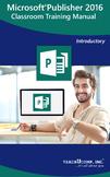 Microsoft Publisher 2016 Classroom Training Curriculum