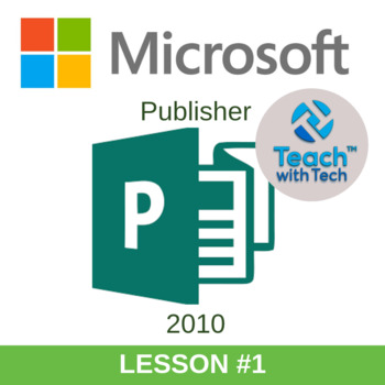 Microsoft Publisher 2010 Lesson #1