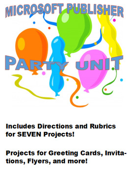 Microsoft Publisher Party Unit (INCLUDES SEVEN PUBLISHER PARTY PROJECTS) TECH
