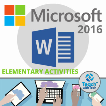 Microsoft WORD 2016 Elementary Lessons & Activities UPDATED