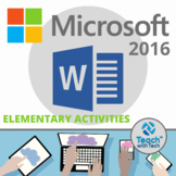 Microsoft Word 2016 Elementary Lesson & Activities UPDATED