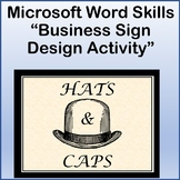 Business Sign Design Lesson Activity for Teaching Microsoft Word Skills