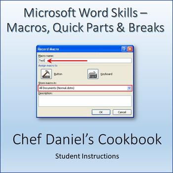 Microsoft Word Skills - Macros, Quick Parts, Margins and Breaks