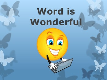Microsoft Word Basics – A PowerPoint Presentation