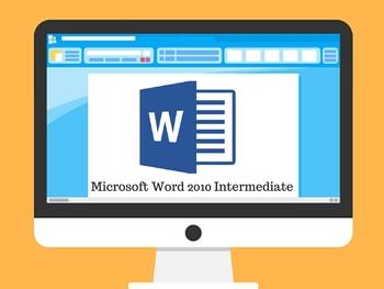 Microsoft Word Intermediate 2010