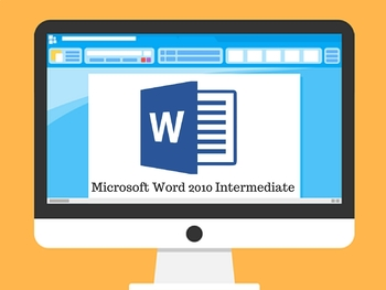 Microsoft Word Intermediate 2010